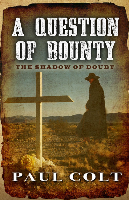A Question of Bounty: The Shadow of Doubt - 9781432828578
