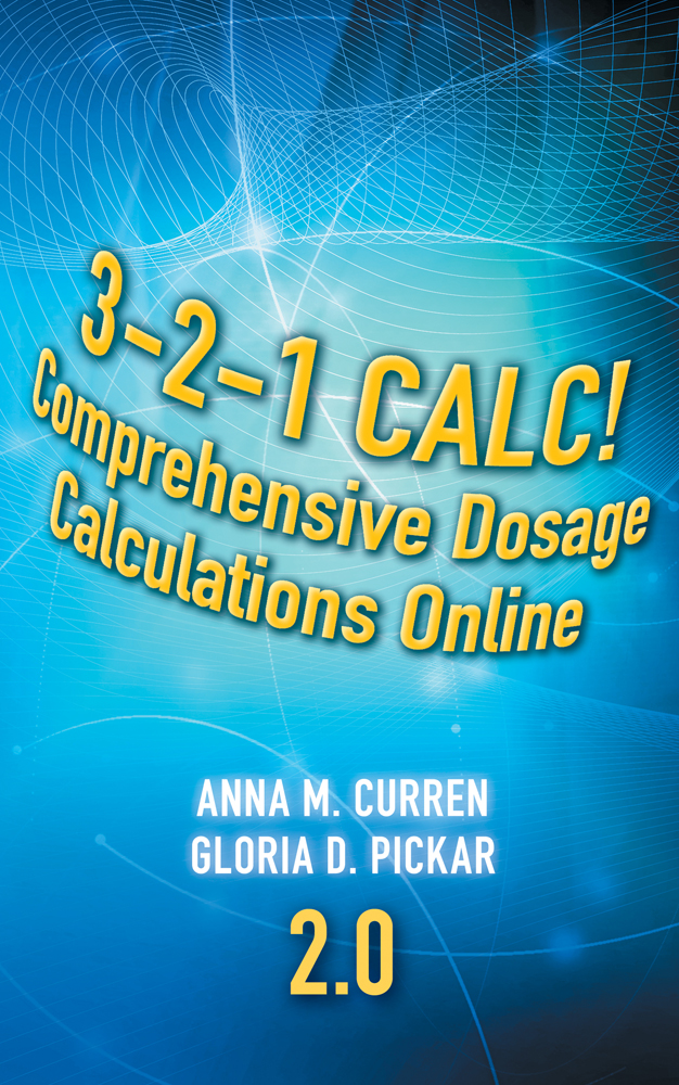3-2-1 Calc! Comprehensive Dosage Calculations Online V2.0: 2 year Printed Access Card - 9781435480315(Access Card)