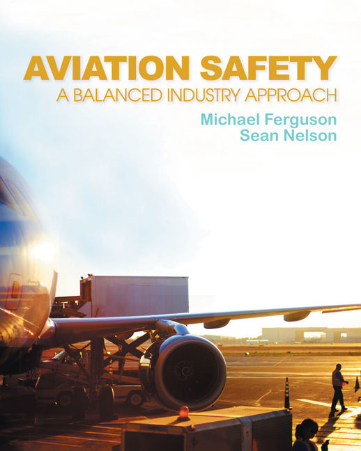 Aviation Safety: A Balanced Industry Approach - 9781435488236(Print)