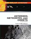 Asteroids, Meteorites, and Comets - 9781438131863