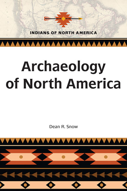 Archaeology of North America - 9781438163376
