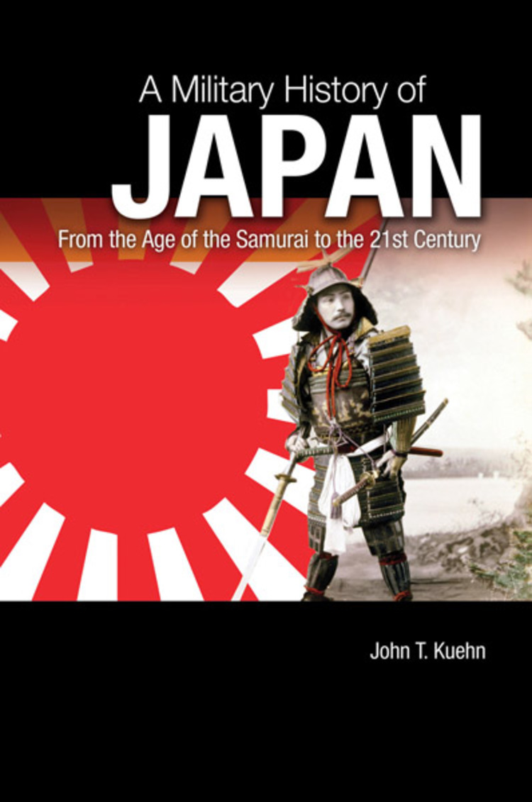 A Military History of Japan: From the Age of the Samurai to the 21st Century - 9781440803949