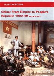 Access to History: China: From Empire to People's Republic - 9781444110128