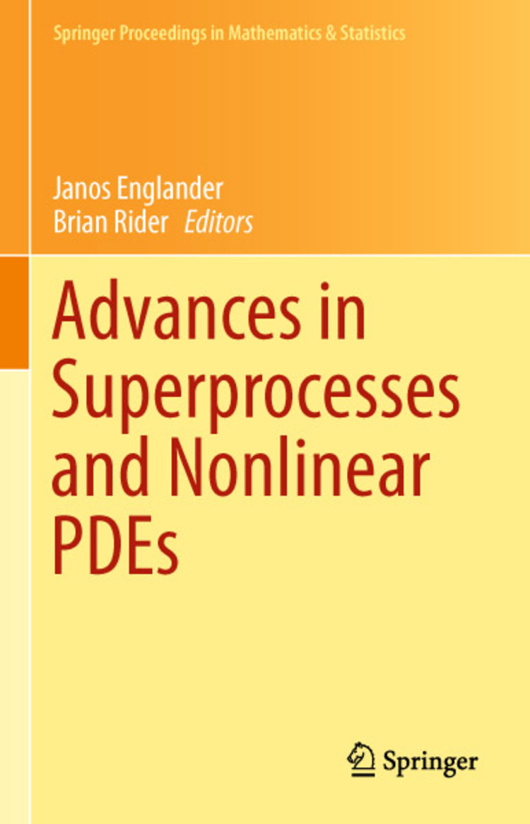 Advances in Superprocesses and Nonlinear PDEs - 9781461462408