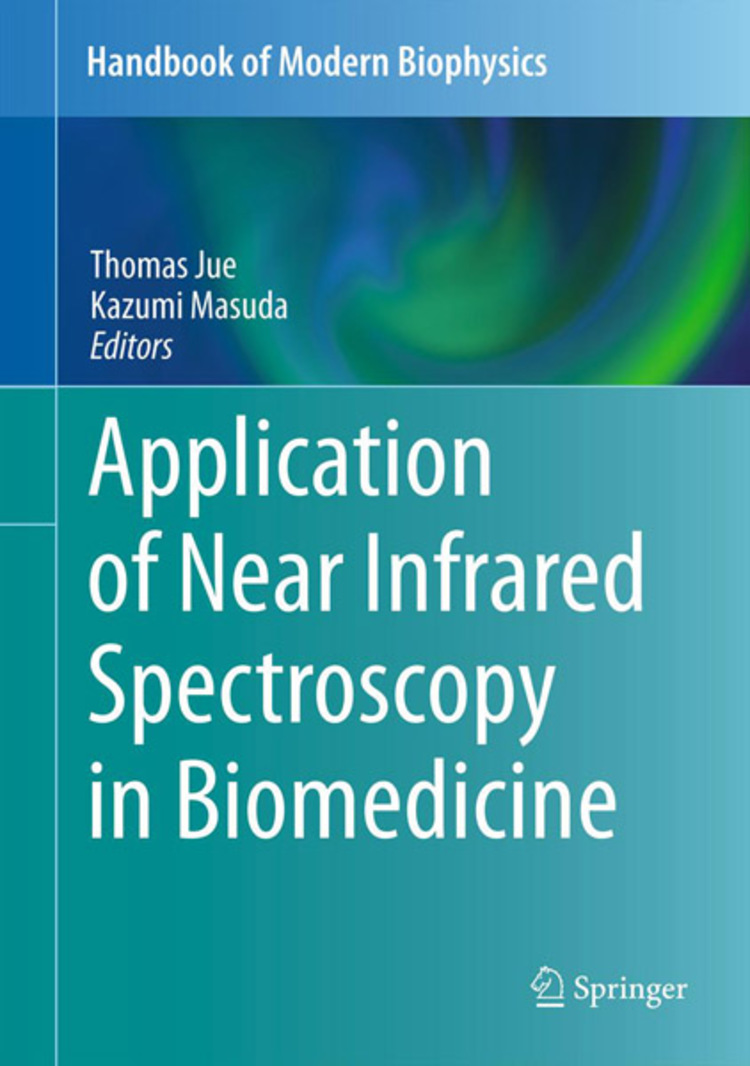 Application of Near Infrared Spectroscopy in Biomedicine - 9781461462521