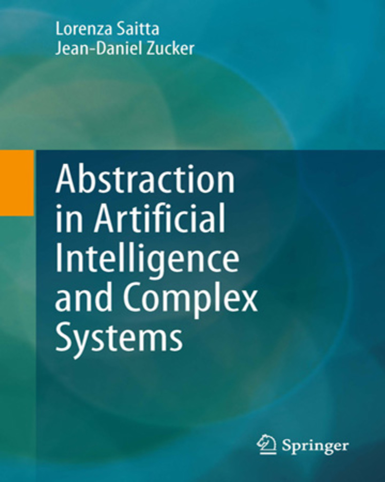 Abstraction in Artificial Intelligence and Complex Systems - 9781461470526
