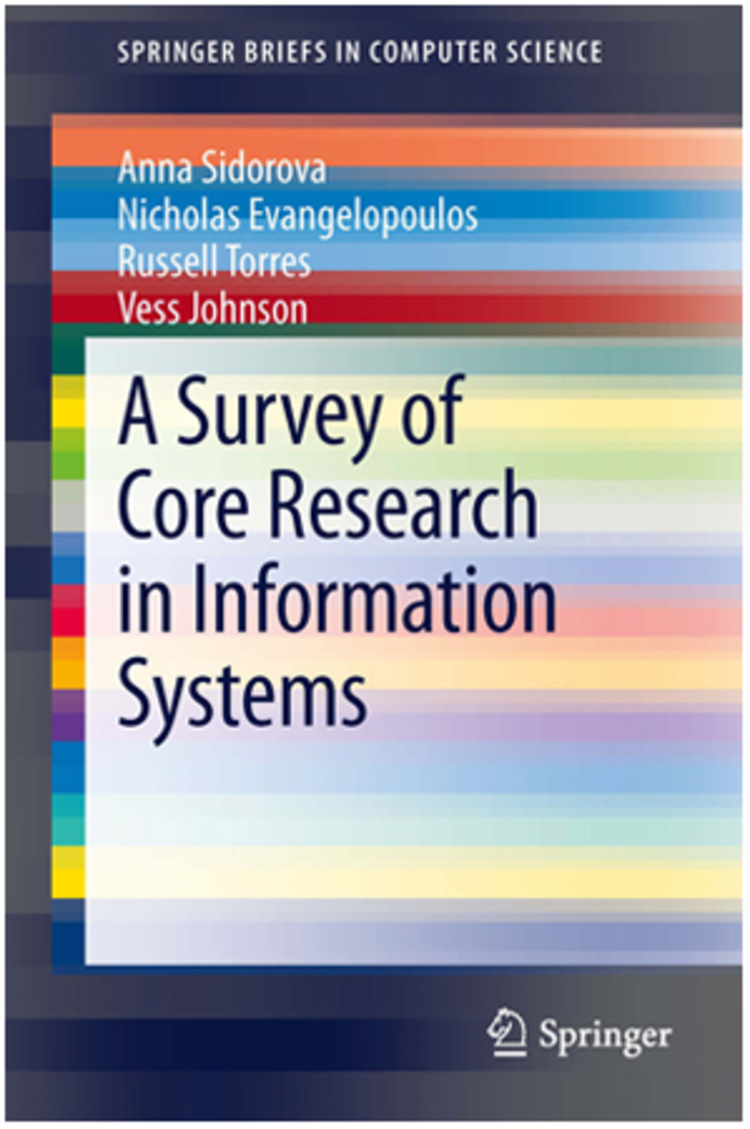 A Survey of Core Research in Information Systems - 9781461471585