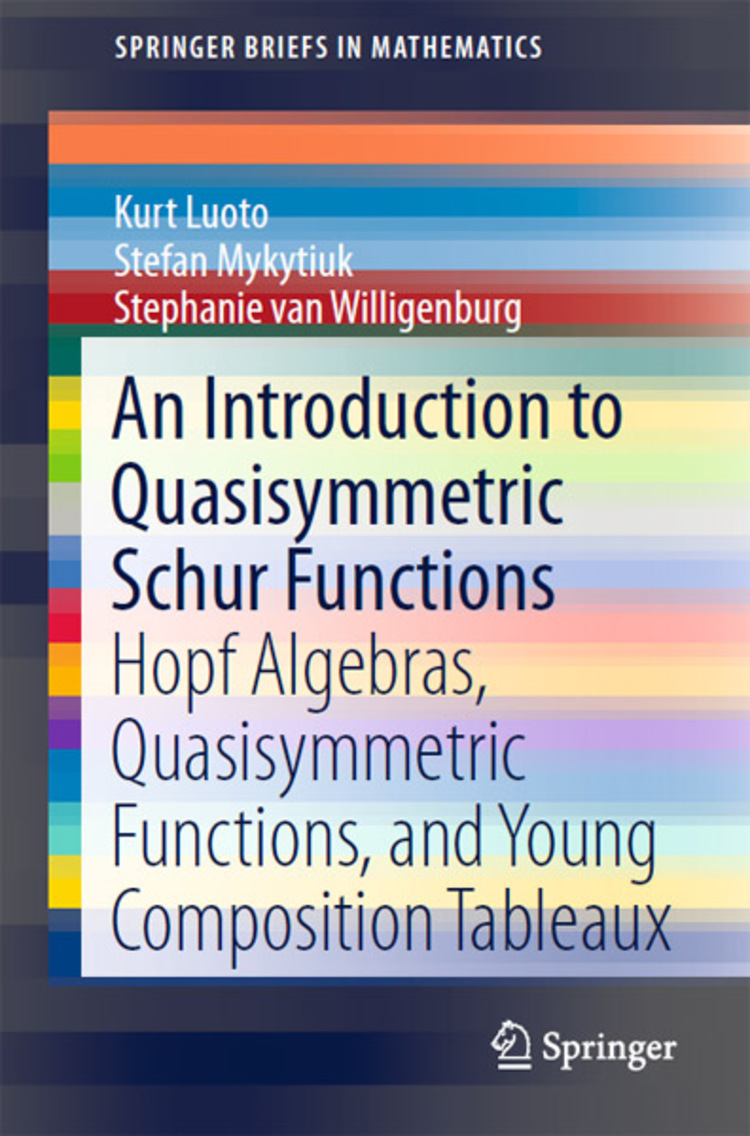 An Introduction to Quasisymmetric Schur Functions - 9781461473008