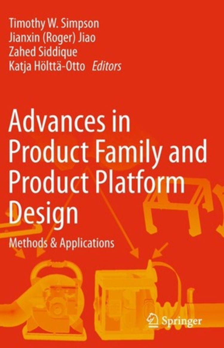Advances in Product Family and Product Platform Design - 9781461479376