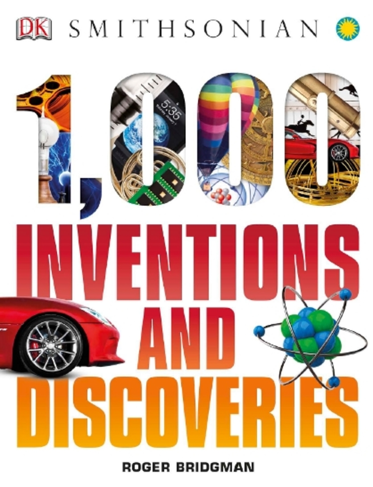 1000 Inventions and Discoveries - 9781465434913