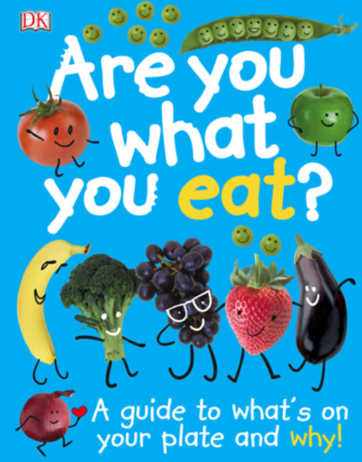Are You What You Eat? - 9781465443298