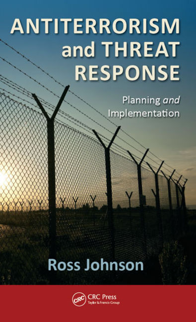 Antiterrorism and Threat Response: Planning and Implementation - 9781466512917