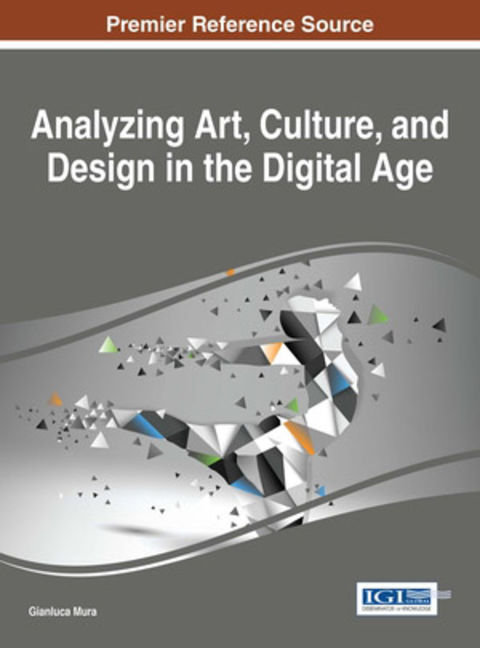Analyzing Art, Culture, and Design in the Digital Age - 9781466686809