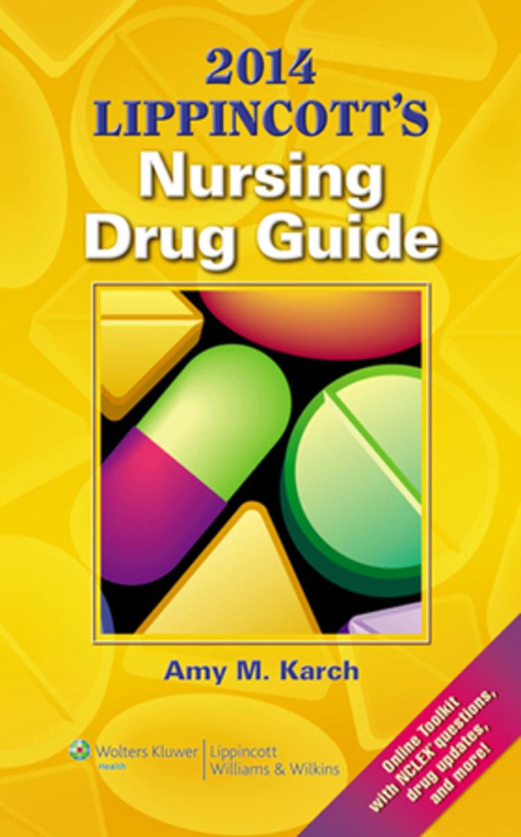 2014 Lippincott's Nursing Drug Guide - 9781469832937