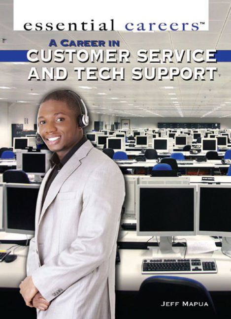 A Career in Customer Service and Tech Support - 9781477778876