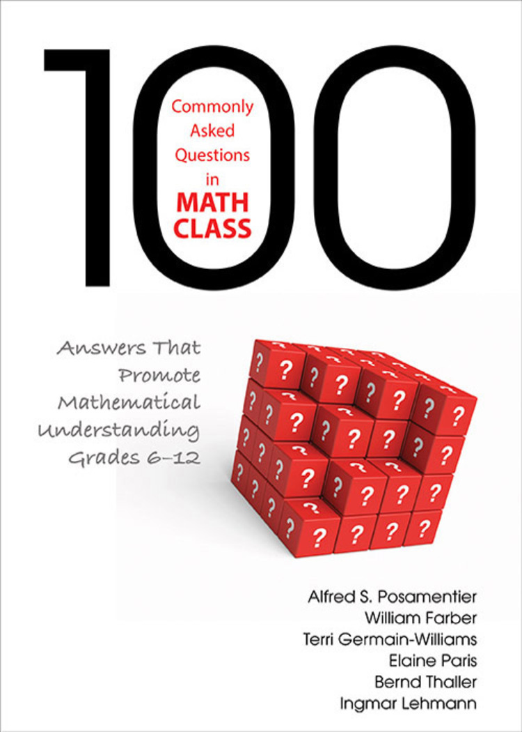 100 Commonly Asked Questions in Math Class - 9781483333991