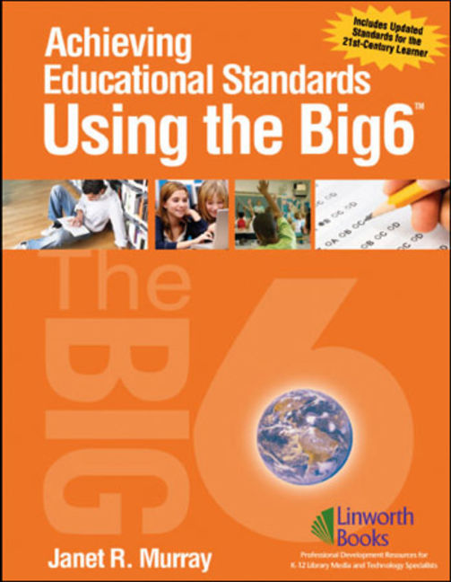 Achieving Educational Standards Using the Big6 - 9781586833572