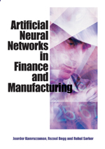 Artificial Neural Networks in Finance and Manufacturing - 9781591406723