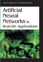 Artificial Neural Networks in Real-Life Applications - 9781591409045