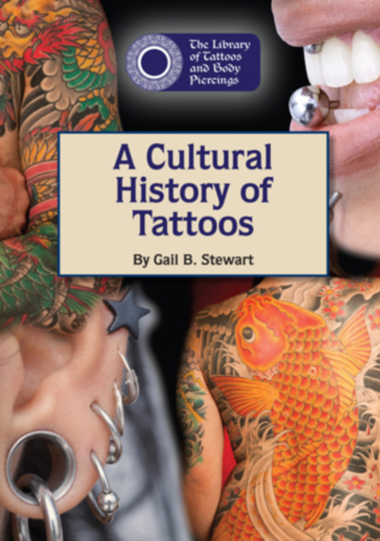 A Cultural History of Tattoos - 9781601525611
