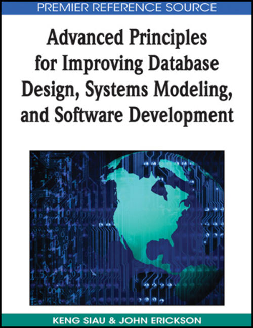 Advanced Principles for Improving Database Design, Systems Modeling and Software Development - 9781605661735