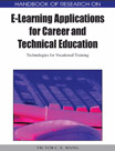 Adult Learning Collection: Handbook Of Research On E-Learning Applications For Career And Technical Education: Technologies For Vocational Training - 9781605667409