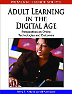 Adult Learning in the Digital Age - 9781605668291