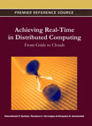 Achieving Real-Time in Distributed Computing: From Grids to Clouds - 9781609608286