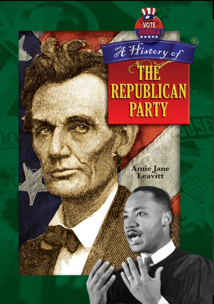 A History of the Republican Party - 9781612283388