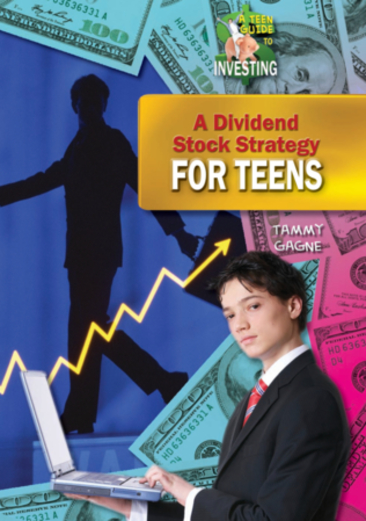 A Dividend Stock Strategy for Teens - 9781612284880