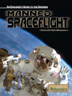 An Explorer's Guide to the Universe Series: Manned Spaceflight - 9781615300396