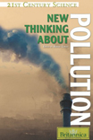 21st Century Science: New Thinking About Pollution - 9781615301713