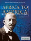 African American History and Culture: Africa to America: From the Middle Passage Through the 1930s - 9781615301751