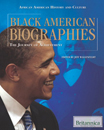 African American History and Culture: Black American Biographies: The Journey of Achievement - 9781615301768