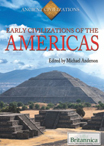 Ancient Civilizations: Early Civilizations of the Americas - 9781615305742