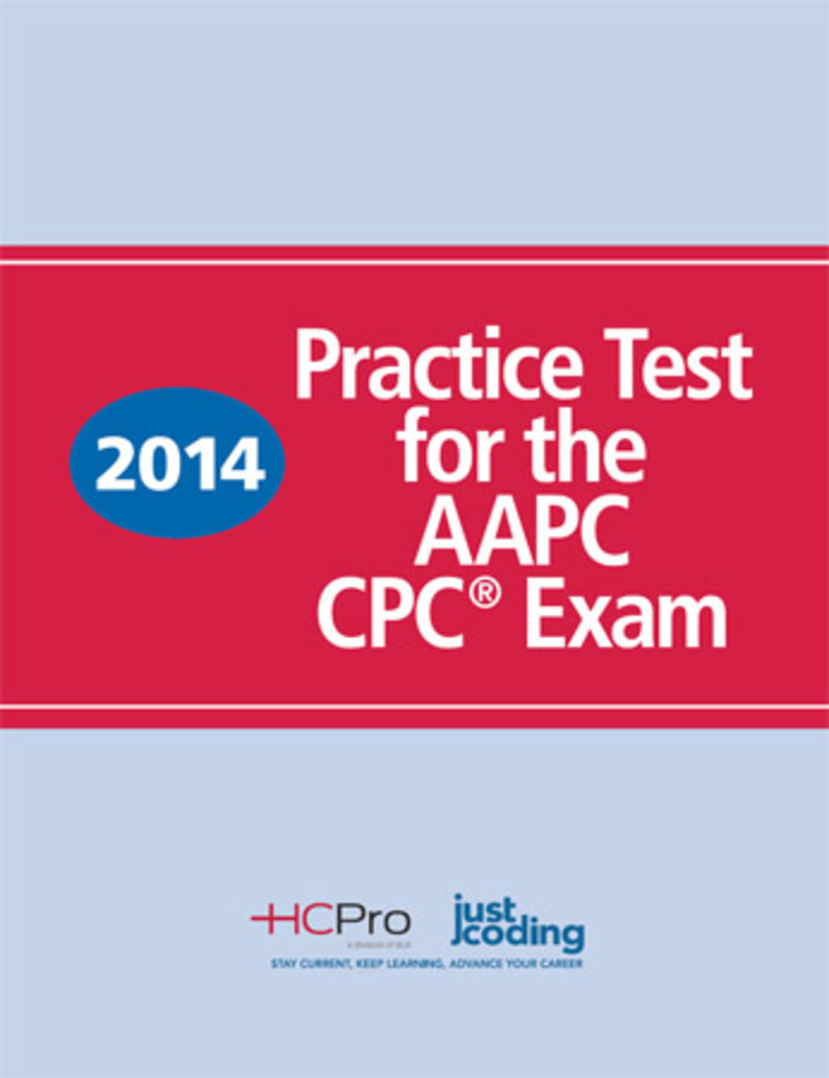 2014 Practice Test for the AAPC CPC Exam - 9781615693511