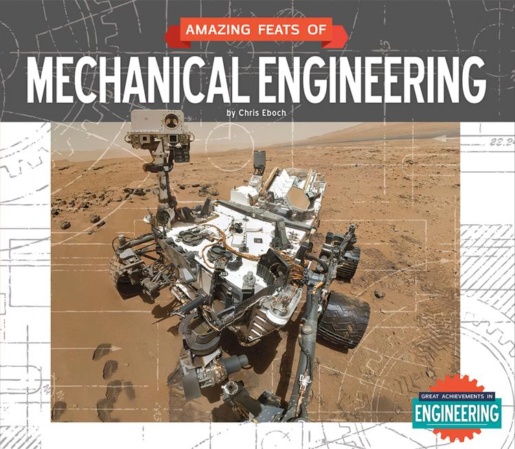 Amazing Feats of Mechanical Engineering - 9781629685304
