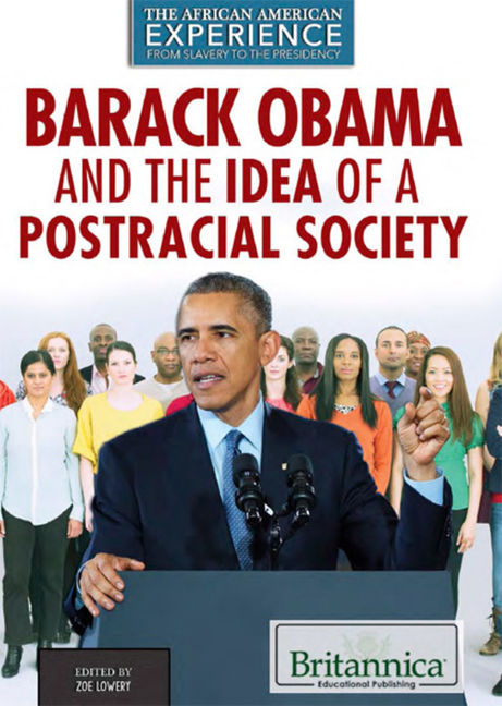 Barack Obama and the Idea of a Postracial Society - 9781680480535