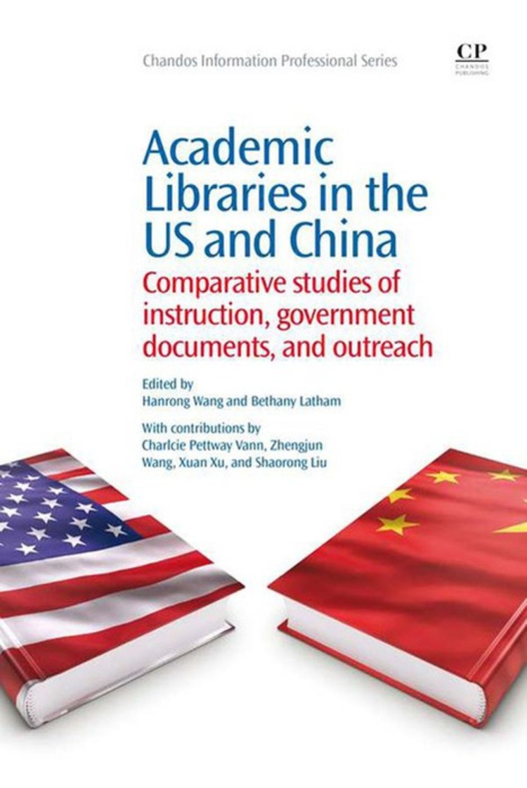 Academic Libraries in the US and China - 9781780633565
