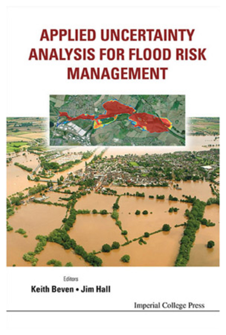 Applied Uncertainty Analysis For Flood Risk Management - 9781848162716
