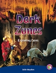Dark Zones - Exploring Caves