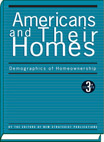 Americans And Their Homes: Demographics Of Homeownership - 9781935775614