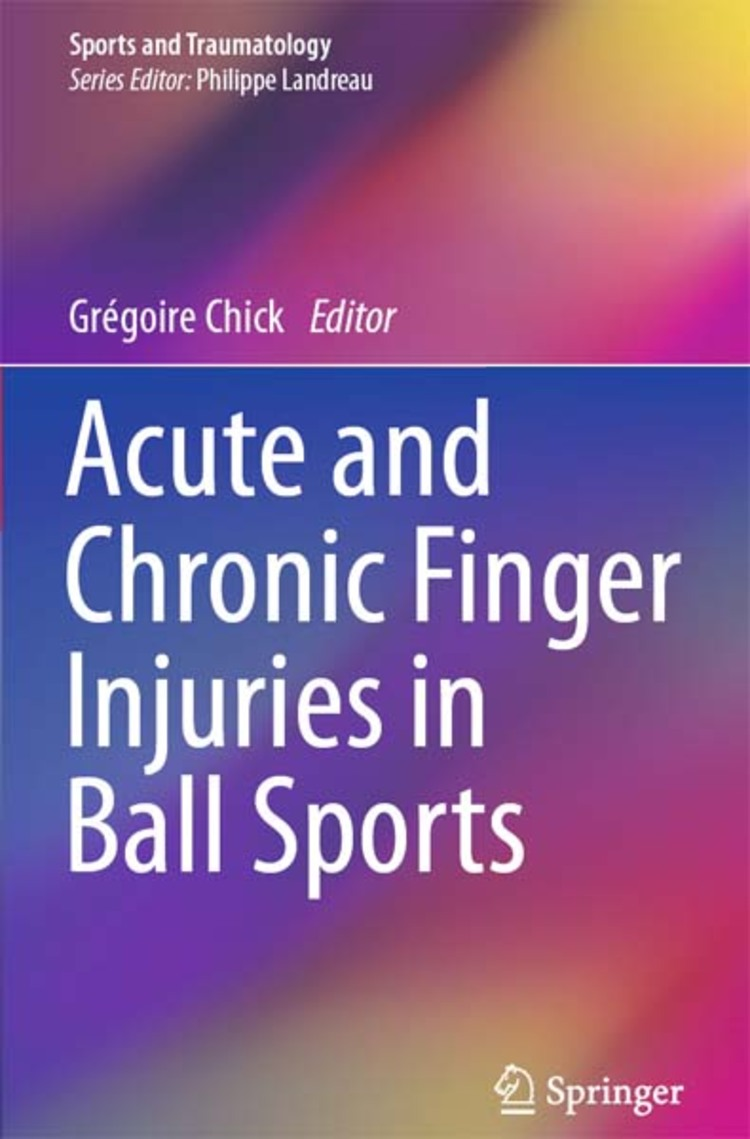 Acute and Chronic Finger Injuries in Ball Sports - 9782817803821