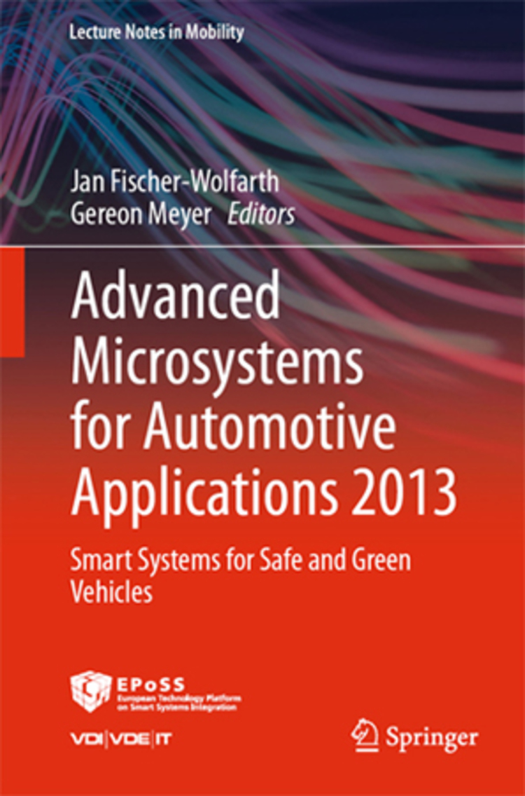 Advanced Microsystems for Automotive Applications 2013 - 9783319004761