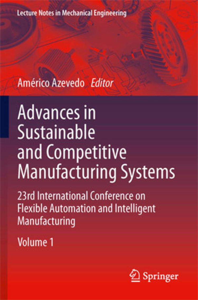 Advances in Sustainable and Competitive Manufacturing Systems - 9783319005577