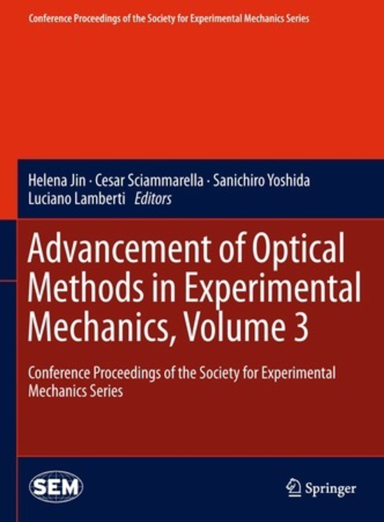 Advancement of Optical Methods in Experimental Mechanics, Volume 3 - 9783319007687