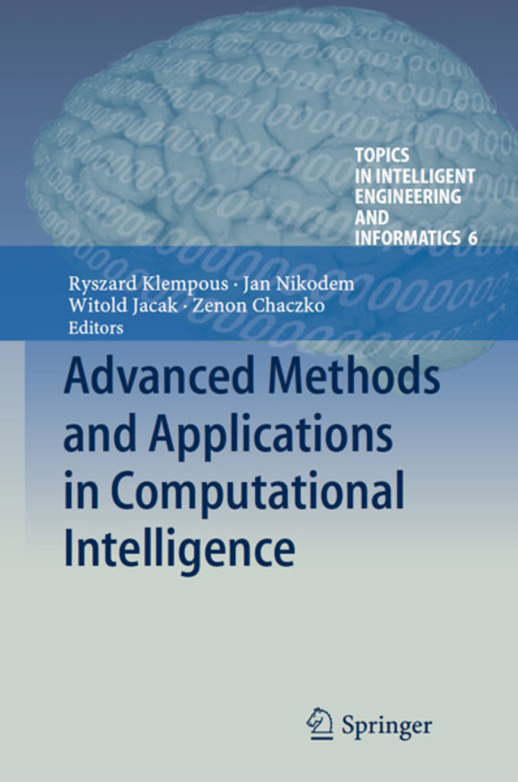 Advanced Methods and Applications in Computational Intelligence - 9783319014364