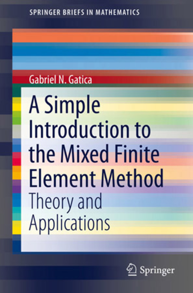 A Simple Introduction to the Mixed Finite Element Method - 9783319036953