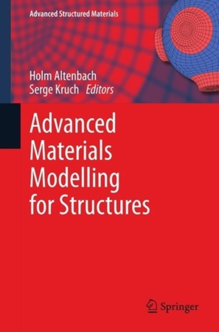 Advanced Materials Modelling for Structures - 9783642351679