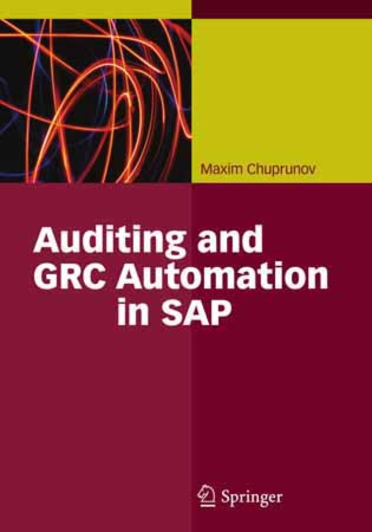 Auditing and GRC Automation in SAP - 9783642353024